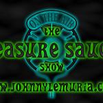 Pleasure Saucer Podcast: Special Demo Edition