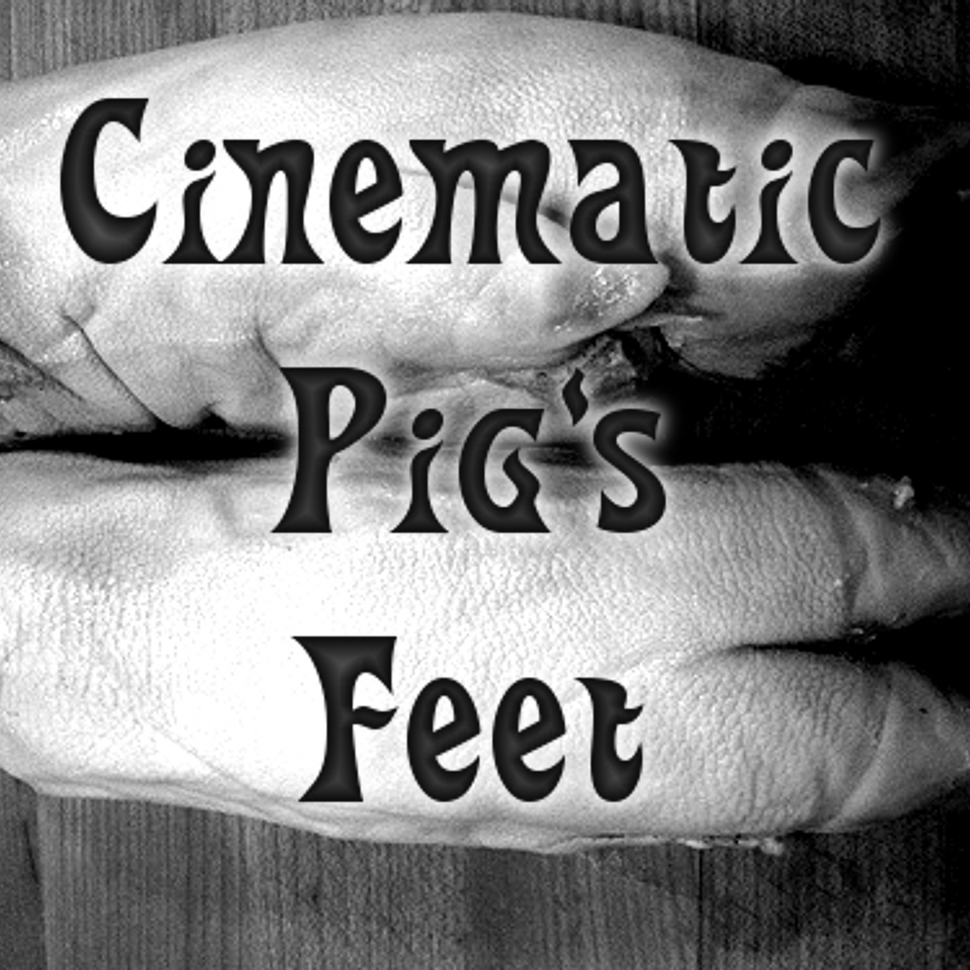 Cinematic Pig's Feet